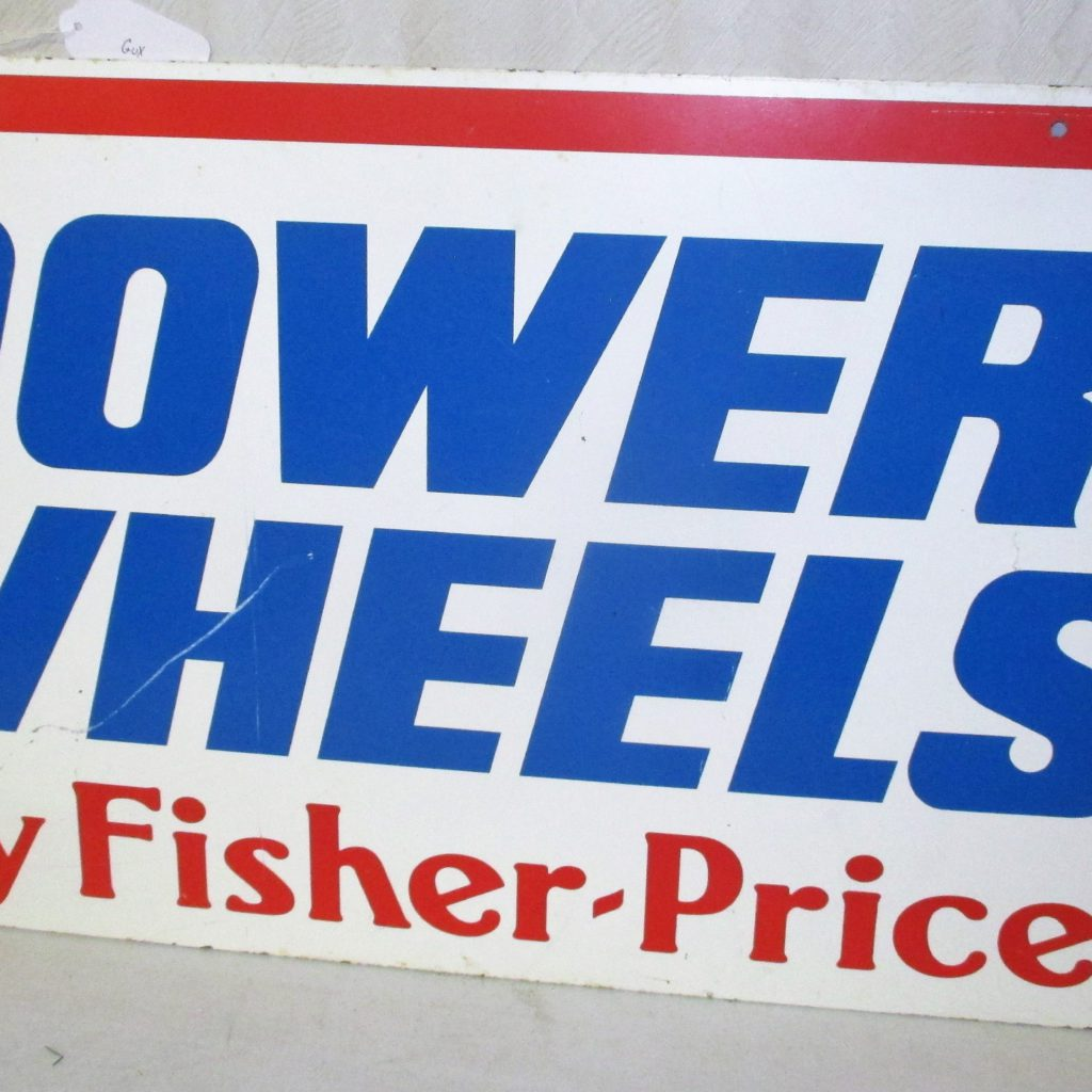 34: Fisher Price Power Wheels Wooden Sign