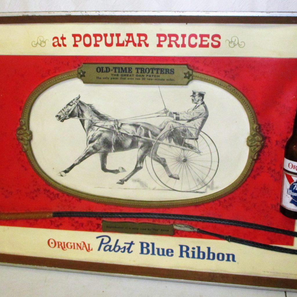 81: Pabst Blue Ribbon Sign Featuring Dan Patch